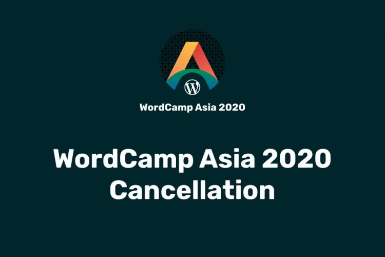 COVID-19 causes WordCamp Asia 2020 cancellation