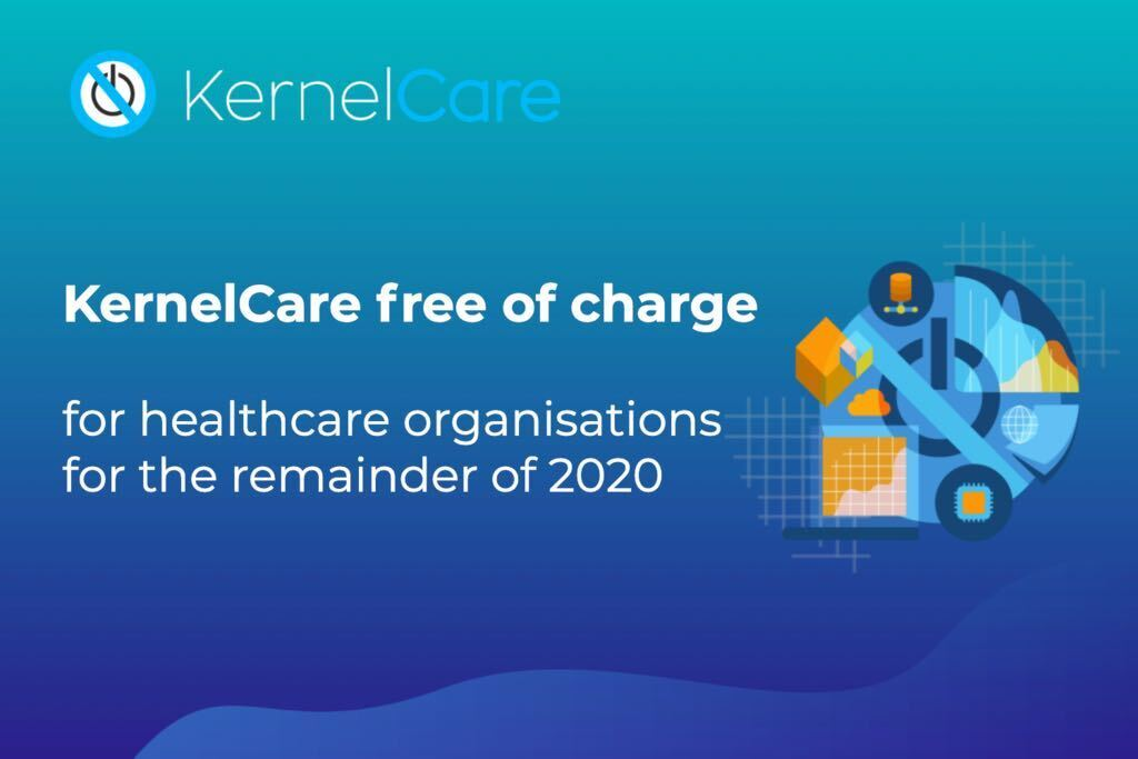 KernelCare is now free of charge to Healthcare organizations