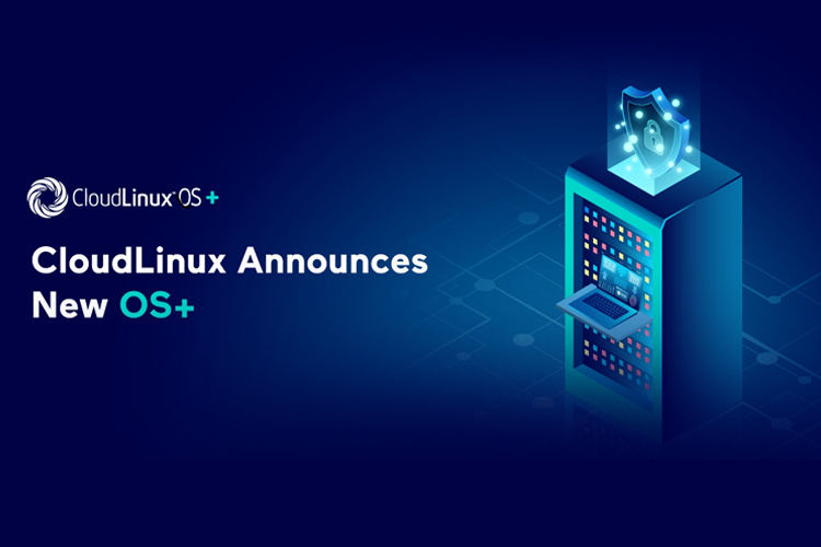 CloudLinux to launch CloudLinux OS+