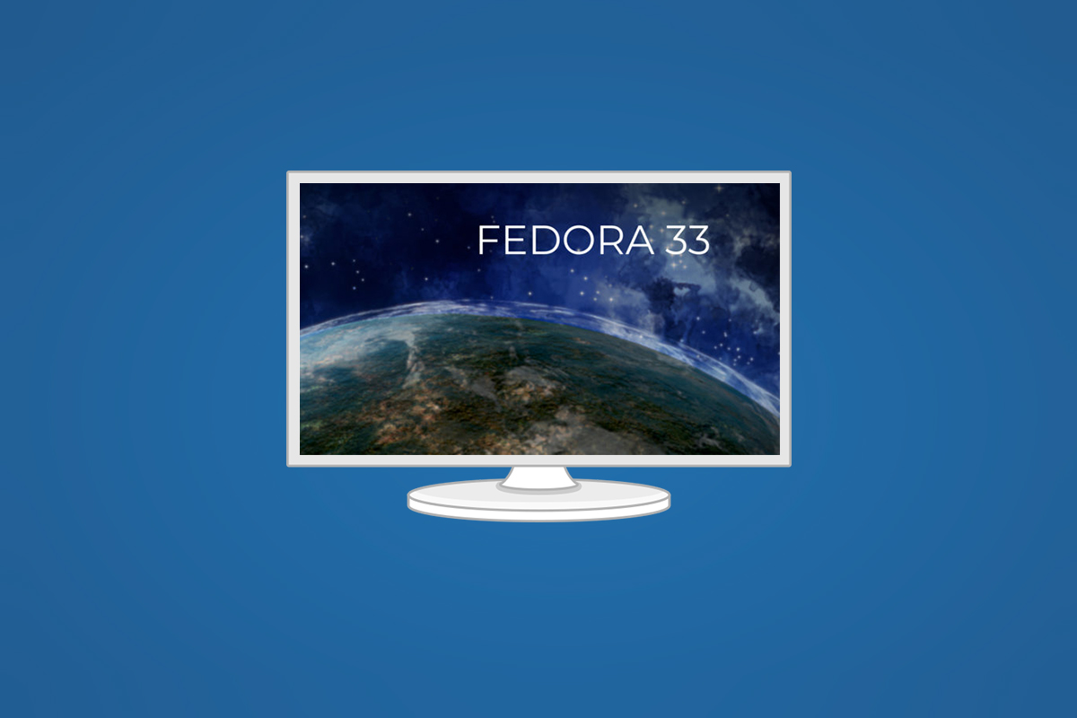 Fedora 33 is ready to download