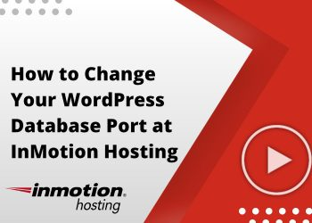 How to Change Your WordPress Database Port at InMotion Hosting