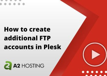 How to create additional FTP accounts in Plesk
