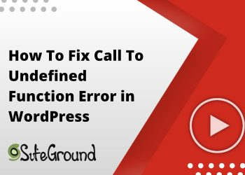 How To Fix Call To Undefined Function Error in WordPress