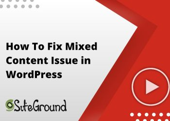 How To Fix Mixed Content Issue in WordPress