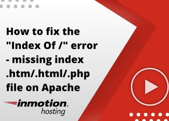 """How to fix the """"Index Of /"""" error - missing index .htm/.html/.php file on Apache folder"""