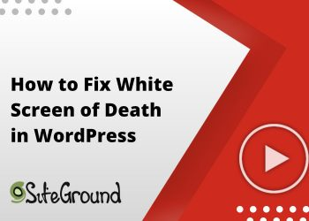 How to Fix White Screen of Death in WordPress