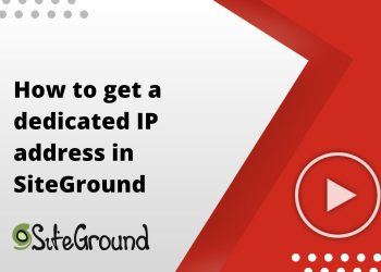 How to get a dedicated IP address in SiteGround