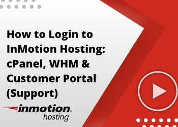 How to Login to InMotion Hosting: cPanel, WHM & Customer Portal (Support)