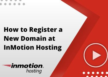 How to Register a New Domain at InMotion Hosting