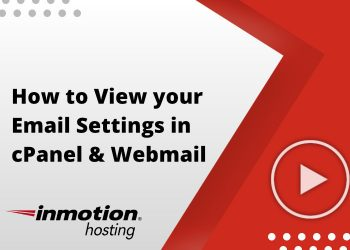 How to View your Email Settings in cPanel & Webmail